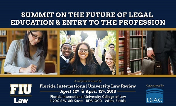 Summit of the Future of Legal Education and Entry to the Profession