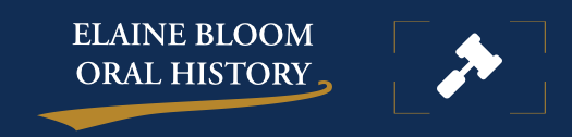Elaine Bloom Oral Histories