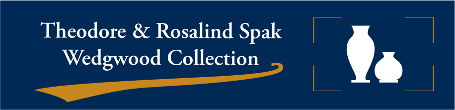 Theodore & Rosalind Spak Wedgwood Collection