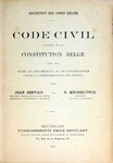 Code Civil Précédé de la Constitution Belge by Jean Servais and E. Mechelynck