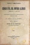 Texto y Comentarios al Código Civil del Imperio Alemán