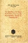 La Familia y los Hijos Habidos Fuera de Matrimonio Según la Constitución