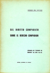 Sul Diritto Comparato = Sobre el Derecho Comparado by Giorgio Del Vecchio