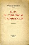 Cuba, su Territorio y Jurisdicción