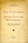 Raíz Psicológica y Sentido Ético del Matrimonio