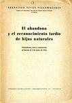 El Abandono y el Reconocimiento Tardío de Hijos Naturales by Francisco Vives Villamazares