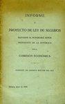 Informe y Proyecto de ley de Seguros Elevados al Honorable Señor Presidente de la República por la Comisión Económica