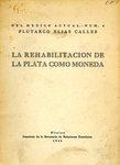 La Rehabilitación de la Plata como Moneda