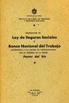 Proposición de Ley de Seguros Sociales y Banco Nacional del Trabajo, Presentada a la Cámara de Representantes por el Miembro de la Misma