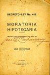 Decreto-Ley no. 412, Moratoria Hipotecaria