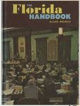 The Florida Handbook by Compiled by Allen Morris
