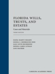 Florida Wills, Trusts, and Estates: Cases and Materials, 3rd ed.
