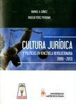 Cultura Jurídica y Política en Venezuela Revolucionaria (1999-2013)