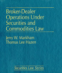 Broker-Dealer Operations and Regulation Under Securities and Commodities Laws