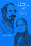 Latin American Law : a History of Private Law and Institutions in Spanish America