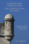 Florida's First Constitution, the Constitution of Cádiz : Introduction, Translation, and Text