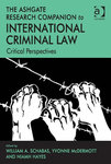 Equality of Arms in International Criminal Law: Continuing Challenges by Charles C. Jalloh and Amy Elizabeth DiBella