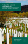 When the UN Refuses to Prevent Genocide : Legal, Political, and Religious Factors by Hannibal Travis