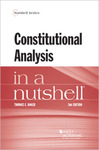 Constitutional Analysis in a Nutshell, 3d by Thomas E. Baker