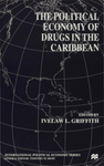 Ethnicity, the Nation-state and Drug-related Crime in the Emerging New World Order