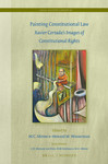 Legal Iconography and Painting Constitutional Law by M C. Mirow