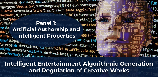 Panel 1: Artificial Authorship and Intelligent Properties