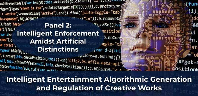 Panel 2: Intelligent Enforcement Amidst Artificial Distinctions