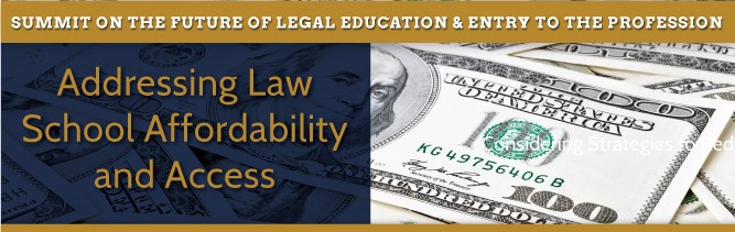 Addressing Law School Affordability and Access
