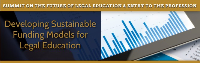 Developing Sustainable Funding Models for Legal Education