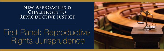 First Session: Reproductive Justice Jurisprudence