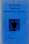 The Second Wedgwood International Seminar, April 12-13, 1957, New York, New York