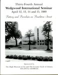 Thirty-Fourth Annual Wedgwood International Seminar, April 12-15, 1989 : Pottery and Porcelain on Peachtree Street, Atlanta, Georgia by Wedgwood International Seminar