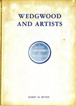 Wedgwood and Artists by Harry M. Buten