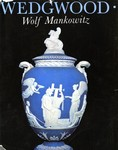 Wedgwood by Wolf Mankowitz