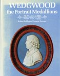 Wedgwood : the Portrait Medallions by Robin Reilly and George Savage
