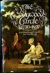 The Wedgwood Circle 1730-1897 : Four Generations of a Family and their Friends