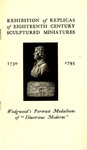 Exhibition of Replicas of Eighteenth Century Sculptured Miniatures 1730- 1795 : Wedgwood's Portrait of