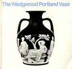 The Wedgwood Portland Vase by Guy S. Manners