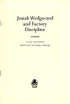 Josiah Wedgwood and Factory Discipline by Neil McKendrick