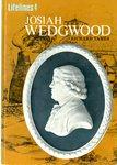 Josiah Wedgwood : an Illustrated Life of Josiah Wedgwood, 1730-1795 by Richard Tames