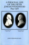 A Personal Life of the Fifth Josiah Wedgwood : 1899-1968