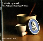 Josiah Wedgwood:  'The Arts and Sciences United'