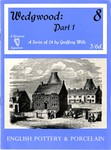 Wedgwood : Part 1, 8 : A Series of 24 by Geoffrey Wills 3/6d : English Pottery and Porcelain by Geoffrey Wills