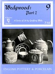 Wedgwood : Part 2, 9 : A Series of 24 by Geoffrey Wills 3/6d : English Pottery and Porcelain