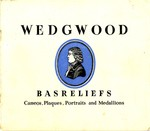 Wedgwood : Basreliefs, Cameos, Plaques, Portraits and Medallions